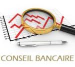 conseils bancaires